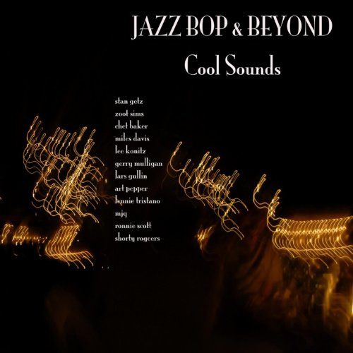 Jazz - Bop And Beyond - Cool S...