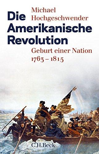 die-amerikanische-revolution-geburt-einer-nation-1763-1815