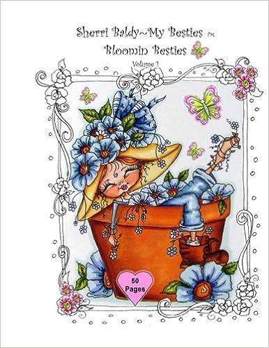 Sherri Baldy My Besties Bloomin Besties Coloring Book Some Of