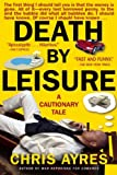 Death by Leisure, Chris Ayres, 0802143652