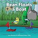 Bean Floats a Boat (Bean in the Garden Book 2)