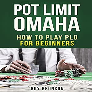 Pot Limit Omaha Audiobook