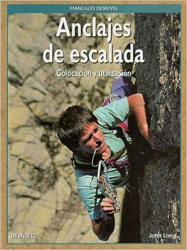 Anclajes de escalada (Manuales (desnivel)): Amazon.es: Long ...