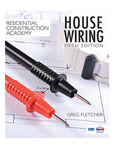 residential construction academy house wiring gregory w fletcher rh amazon com Old House Wiring House Wiring Circuits Diagram
