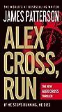 Alex Cross, Run by James Patterson (2013-02-18)