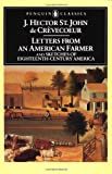 Letters from an American Farmer and Sketches of Eighteenth-Century Ameri, J. Hector St. John De Crevecoeur, 0140390065
