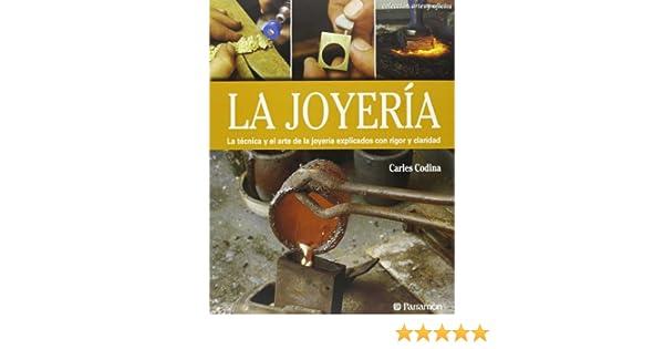La joyería (Spanish Edition): Carles Codina i Armengol: 9788434241039: Amazon.com: Books