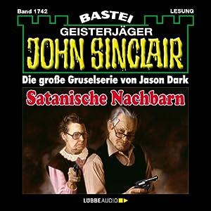 Satanische Nachbarn (John Sinclair 1742) Hörbuch