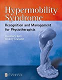Hypermobility Syndrome: Diagnosis and Management for Physiotherapists, 1e