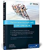 Personalwirtschaft mit SAP ERP HCM: Funktionen – Prozesse – Customizing von SAP HR (SAP PRESS)