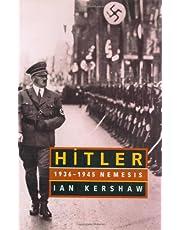 Hitler 1937 To 1945 Nemesis