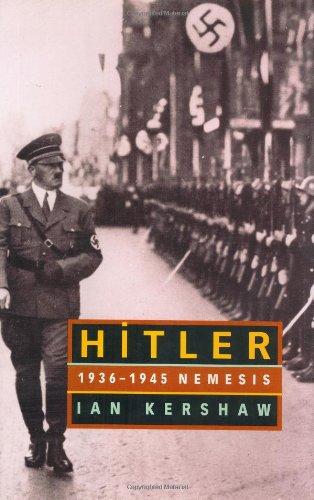Hitler: 1936-1945 Nemesis by W W Norton & Co Inc