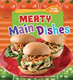 Meaty Main Dishes, Jennifer S. Larson, 0761366342