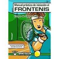 Manual Practico De Iniciacion Al Frontenis