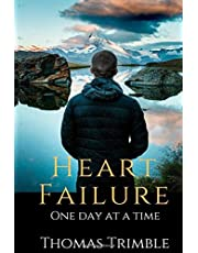Heart Failure: One Day at a Time