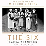 The Six: The Lives of the Mitford Sisters | Laura Thompson