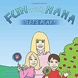 Fun with Nana, Donna Shrode, 1456746006