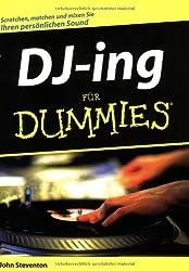 Djing Fur Dummies (German Edition)