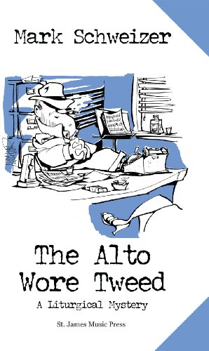 - The Alto Wore Tweed (The Liturgical Mysteries Book 1)