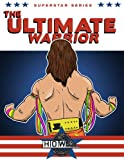 Superstar Series: The Ultimate Warrior