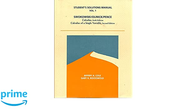 Student solutions manual for calculus sixth edition calculus of a student solutions manual for calculus sixth edition calculus of a single variable jeffery a cole gary k rockswold 9780534936280 amazon books fandeluxe Gallery