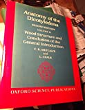 img - for Anatomy of the Dicotyledons: Volume II: Wood Structure and Conclusion of the General Introduction book / textbook / text book