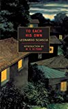 img - for To Each His Own (New York Review Books Classics) book / textbook / text book