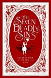 img - for The Seven Deadly Sins: A Celebration of Virtue and Vice by Todd McEwen (2013-04-01) book / textbook / text book
