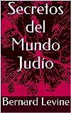 img - for Secretos del Mundo Jud o (Spanish Edition) book / textbook / text book