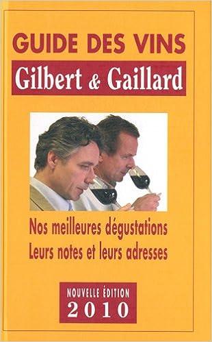 En ligne téléchargement gratuit Guide des vins Gilbert et Gaillard pdf, epub ebook