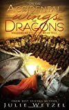 On the Accidental Wings of Dragons (Dragons of Eternity)