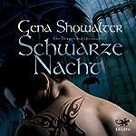 Schwarze Nacht (Die Herren der Unterwelt 1) | Gena Showalter
