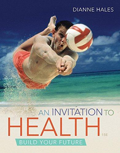 Cengage Advantage Books: An Invitation to Health