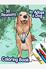 30 Reasons to Adopt a Dog Coloring Book Paperback