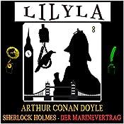 Der Marinevertrag (Lilyla - Sherlock Holmes 8) | Arthur Conan Doyle