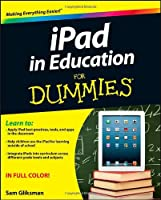 iPad in Education For Dummies Front Cover