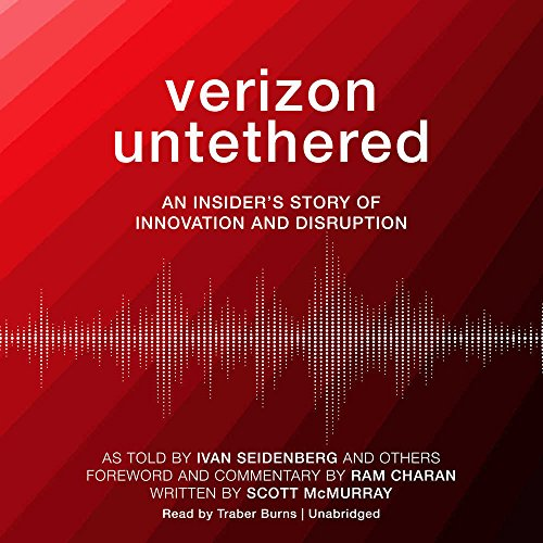 Verizon Untethered: An Insider's Story of Disruption and Innovation