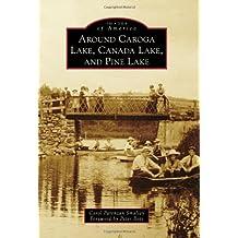 Around Caroga Lake, Canada Lake, and Pine Lake (Images of America)