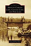 Around Caroga Lake, Canada Lake, and Pine Lake, Carol Parenzan Smalley, 0738575135