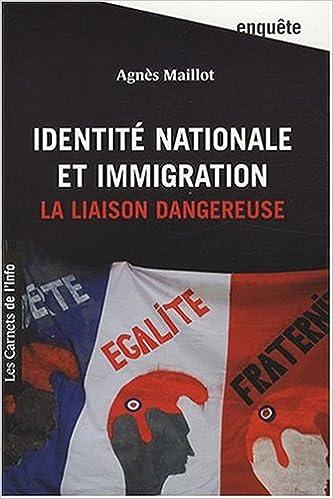 Télécharger en ligne Identité nationale et immigration : La liaison dangereuse epub, pdf
