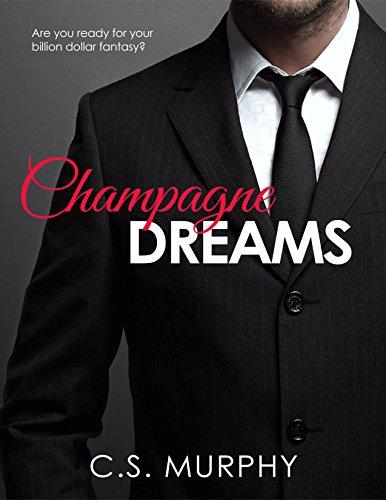 Champagne Dreams (Billion Dollar Fantasy Book 1) (English Edition)