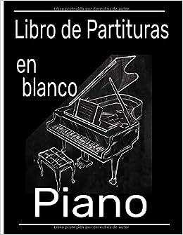 Libro de partituras en blanco piano: Cuaderno de música con ...