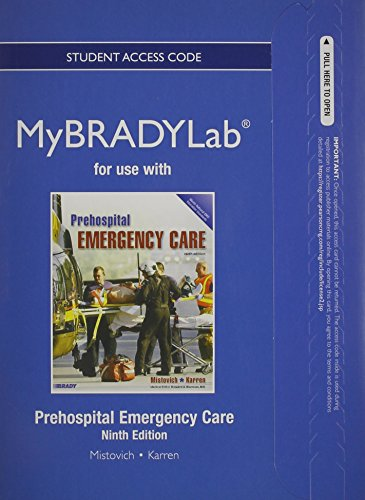 NEW MyBradyLab without Pearson eText -- Access Card -- for Prehospital Emergency Care (9th Edition)