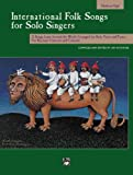 International Folk Songs for Solo Singers, , 0739020080