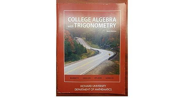 College Algebra 9th Edition Raymond Barnett