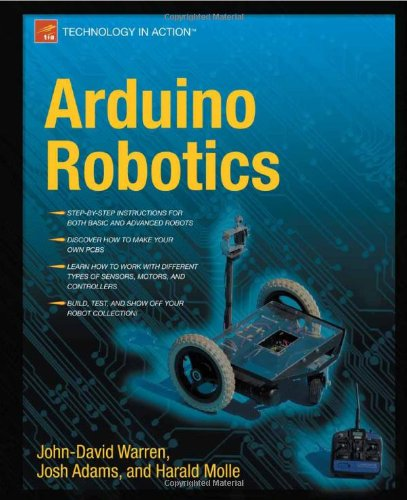 [PDF] Arduino Robotics Free Download | Publisher : Apress | Category : Computers & Internet | ISBN 10 : 1430231831 | ISBN 13 : 9781430231837