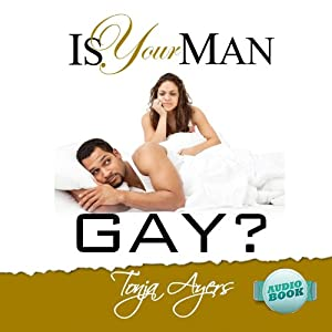 Is Your Man Gay? Audiobook
