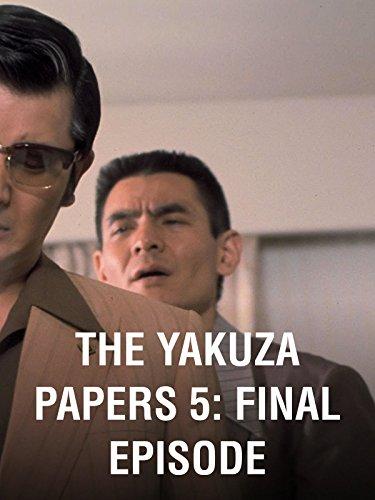 The Yakuza Papers 5: Final Episode (Yakuza Papers)