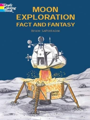 Moon Exploration Fact and Fantasy (Dover History Coloring Book)