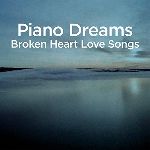 Broken love songs
